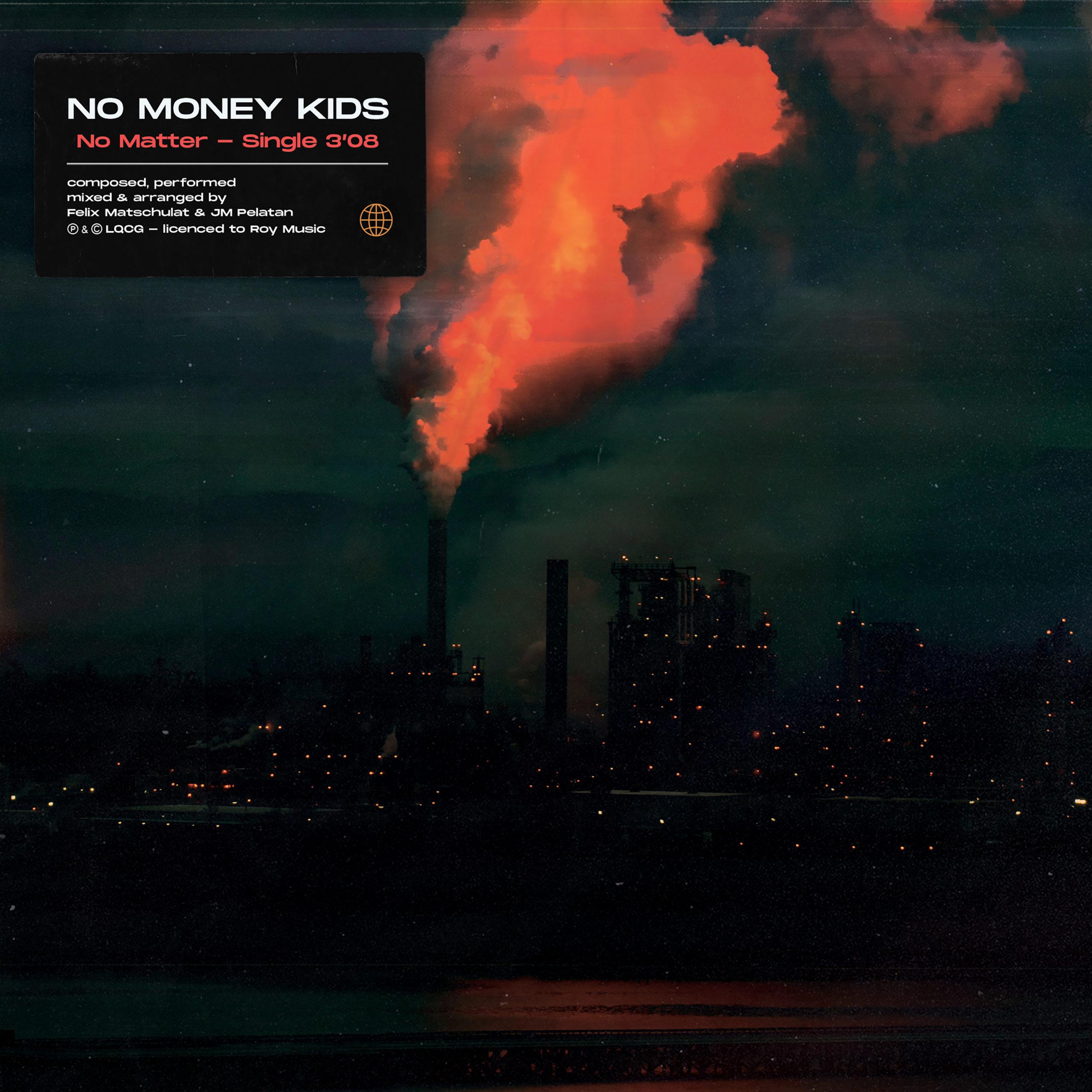 No Money Kids - No Matter