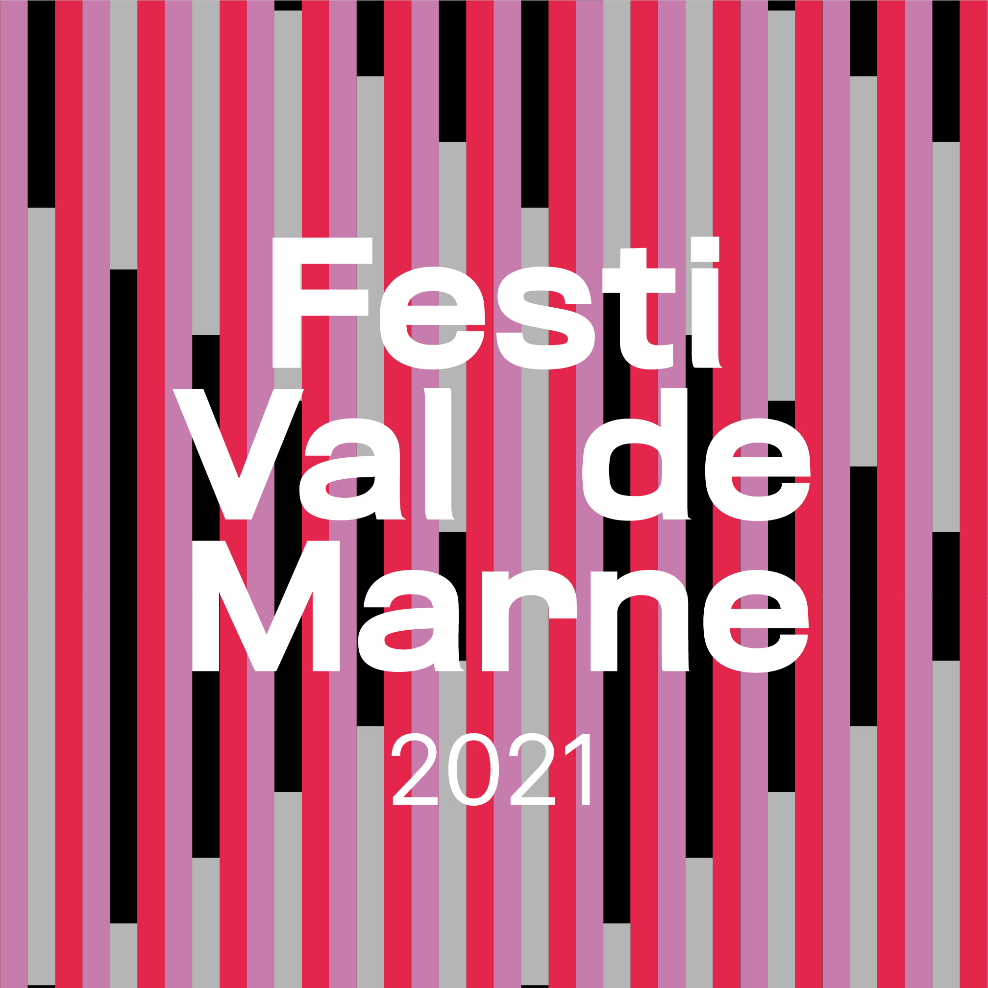 Festi Val de Marne 2021